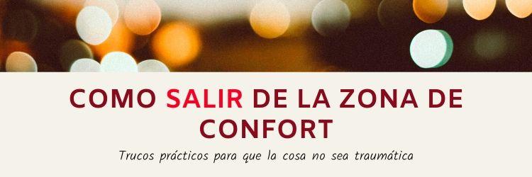 Cómo Salir De La Zona De Confort